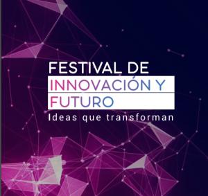 """Panel de Conversación: Innovación y Gobernanza para el desarrollo sustentable @ Festival de INNOVACIÓN Y FUTURO """"Ideas que Transforman"""""""